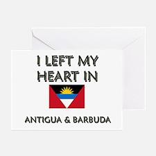 I Left My Heart In Antigua & Barbuda Greeting Card