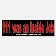 911 was an Inside Job Bumper Bumper Bumper Sticker