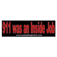 911 was an Inside Job Bumper Bumper Sticker