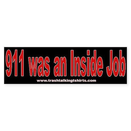 911 was an Inside Job Bumper Sticker