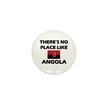 There Is No Place Like Angola Mini Button