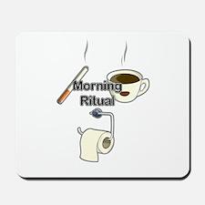 Morning ritual Mousepad