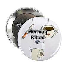 "Morning ritual 2.25"" Button"