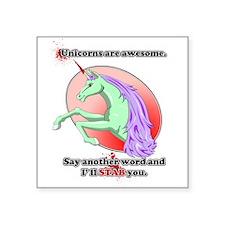 "Unicorns are awesome Square Sticker 3"" x 3"""