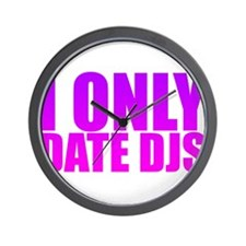 I Only Date DJs Pink Wall Clock