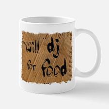 Will DJ For Food Mug