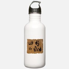 Will DJ For Food Water Bottle