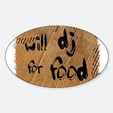 Will DJ For Food Decal
