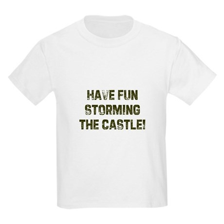 Have fun storming the castle! Kids T-Shirt