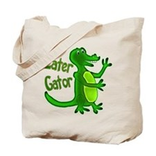 Later Gator Tote Bag