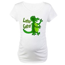 Later Gator Shirt