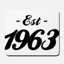 Established 1963 - Birthday Mousepad