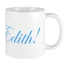 Poor Edith! Mug