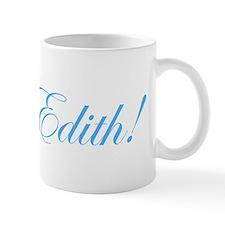 Poor Edith! Small Mug