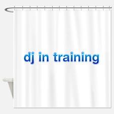 DJ in Training Shower Curtain