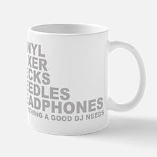 Everything A Good DJ Needs Mug