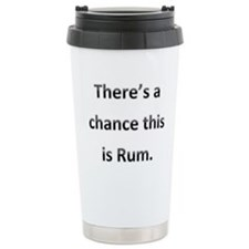Theres a chance this is rum. Travel Mug