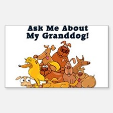 Ask Me About My Granddog Decal