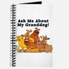 Ask Me About My Granddog Journal