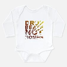 Drop Beats Not Bombs Expolsions Long Sleeve Infant
