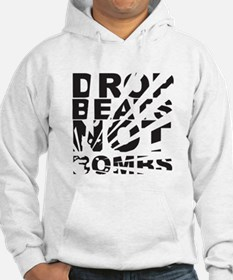 Drop Beats Not Bombs Hoodie