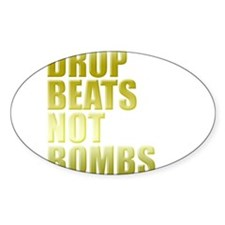 Drop Beats Not Bombs Gold Decal