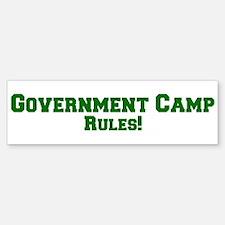 Government Camp Rules! Bumper Bumper Bumper Sticker