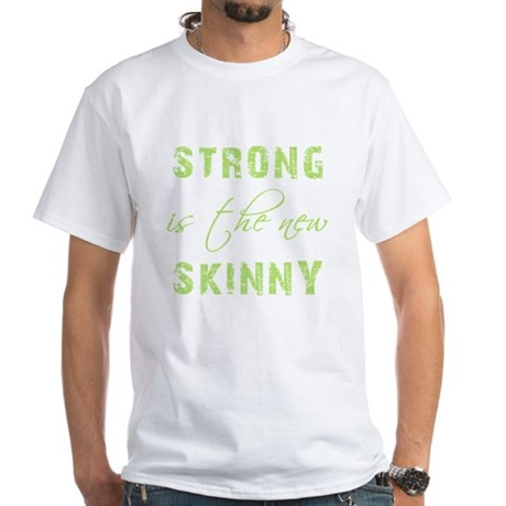 STRONG IS... White T-Shirt