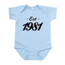 Established 1981 - Birthday Infant Bodysuit