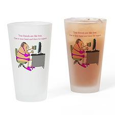 TRUE FRIENDS... Drinking Glass