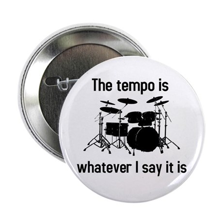 """The tempo is 2.25"""" Button"""