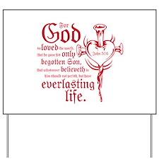 Bible Verse John 3:16 Yard Sign