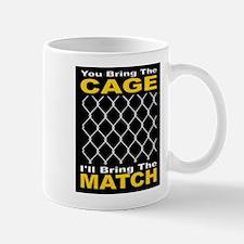 Cage Match Attitude 1 Mug