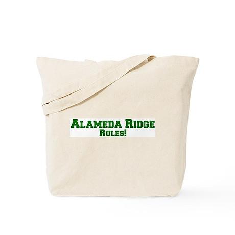 Alameda Ridge Rules! Tote Bag
