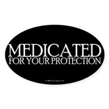 Medicated Rectangle Bumper Stickers
