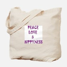 Peace, Love and Hippyness Tote Bag
