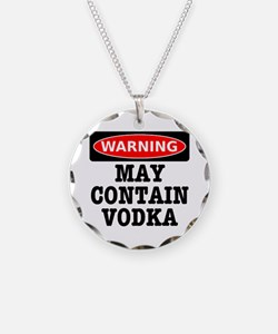 May Contain Vodka Necklace
