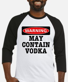 May Contain Vodka Baseball Jersey