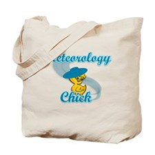 Meteorology Chick #3 Tote Bag