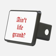 Aint life grand? Hitch Cover