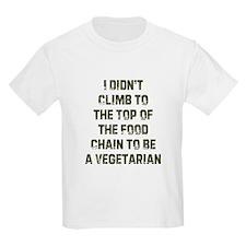 I Didn't Climb to the Top of  Kids T-Shirt