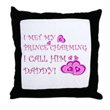 Daddy is prince charming.png Throw Pillow