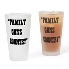 FAMILY GUNS COUNTRY Drinking Glass