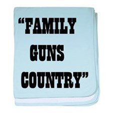 FAMILY GUNS COUNTRY baby blanket