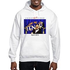 Lend Me A Tenor Hoodie