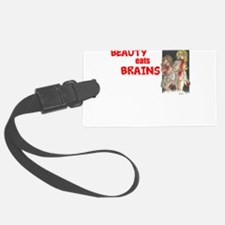 beauty brains Luggage Tag