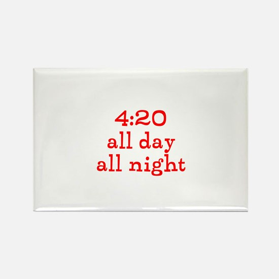 4:20 all day all night Rectangle Magnet