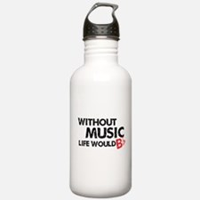 Without Music Life Would B Flat Sports Water Bottle