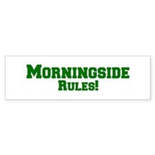 Morningside Rules! Bumper Bumper Sticker