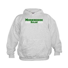 Morningside Rules! Hoodie